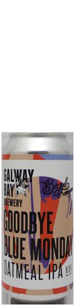 Galway Bay Goodbye Blue Monday - blik
